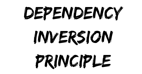 principle of Dependency Inversion