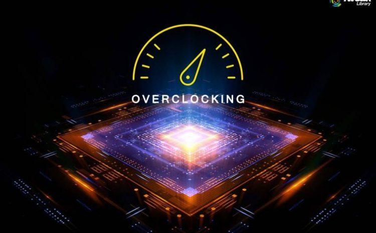 Overclocking