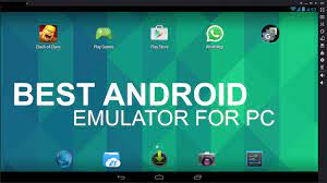 Introducing The Best Android Emulators For Windows