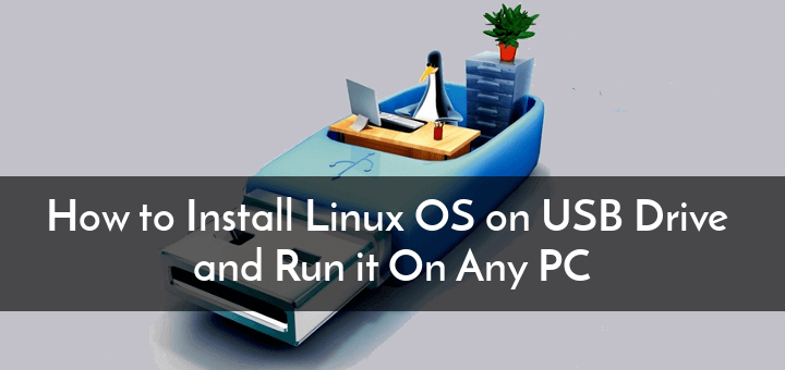 Install Windows And Linux Via USB Flash Drive