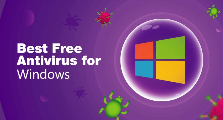Introducing The Best Antivirus For Windows