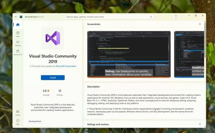 After A Decade Of Development Store Windows Version Is Different, Microsoft Finally Fixes All Problems, And It Is Now Possible To Download Programs Such As Visual Studio Via Windows Store 11 Is Provided .