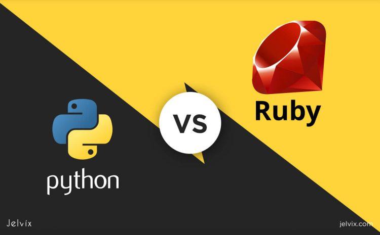 Ruby and Python